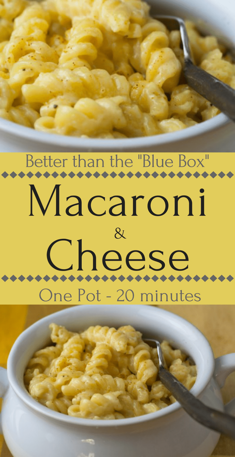 "Mac and cheese that's better than the ""Blue Box"" and ready in under 20 minutes!"