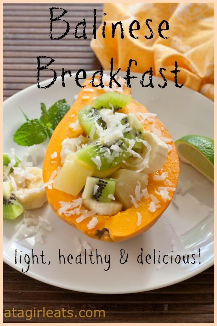Balinese breakfast; light, healthy and delicious! #breakfast #bali #indonesianfood, #healthybreakfast #fruit #papaya #coconut