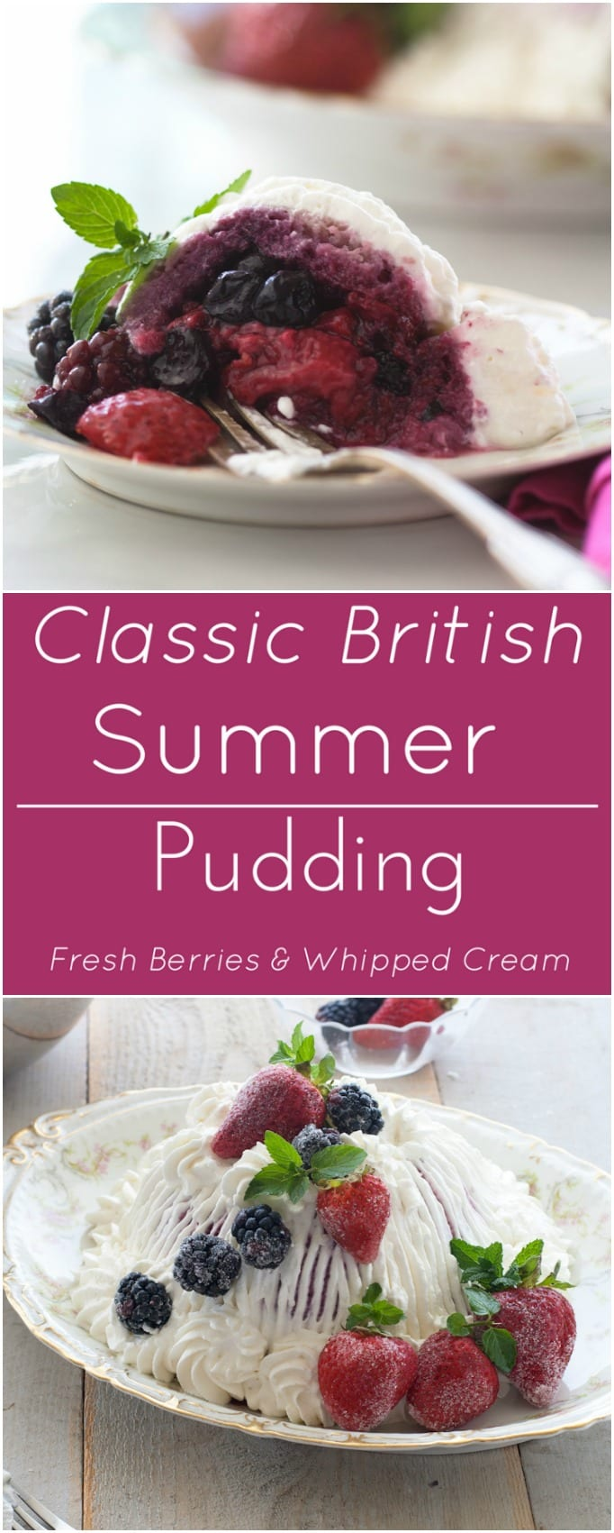 Classic British Summer pudding, with fresh berries and whipped cream.