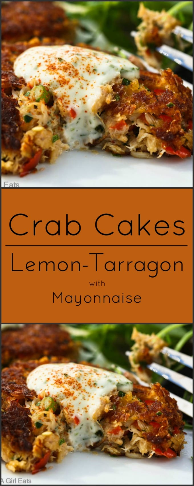 Crab Cakes with Lemon Tarragon Mayonnaise.