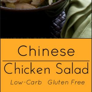 Chinese chickens salad, gluten free and low carb.