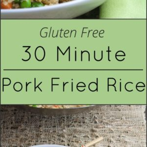 Pork fried rice takes just 30 minutes to make and is naturally gluten free.