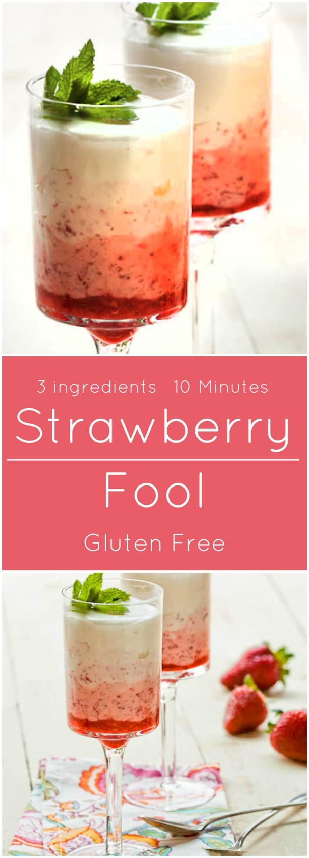 Strawberry Fool takes just 10 minutes to make and is gluten free!