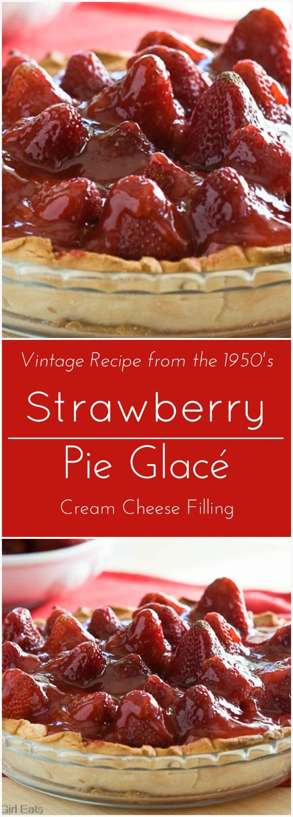 Strawberry Pie Glace with Cream Cheese Filing. No-Bake.