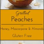Gluten free Grilled peaches.