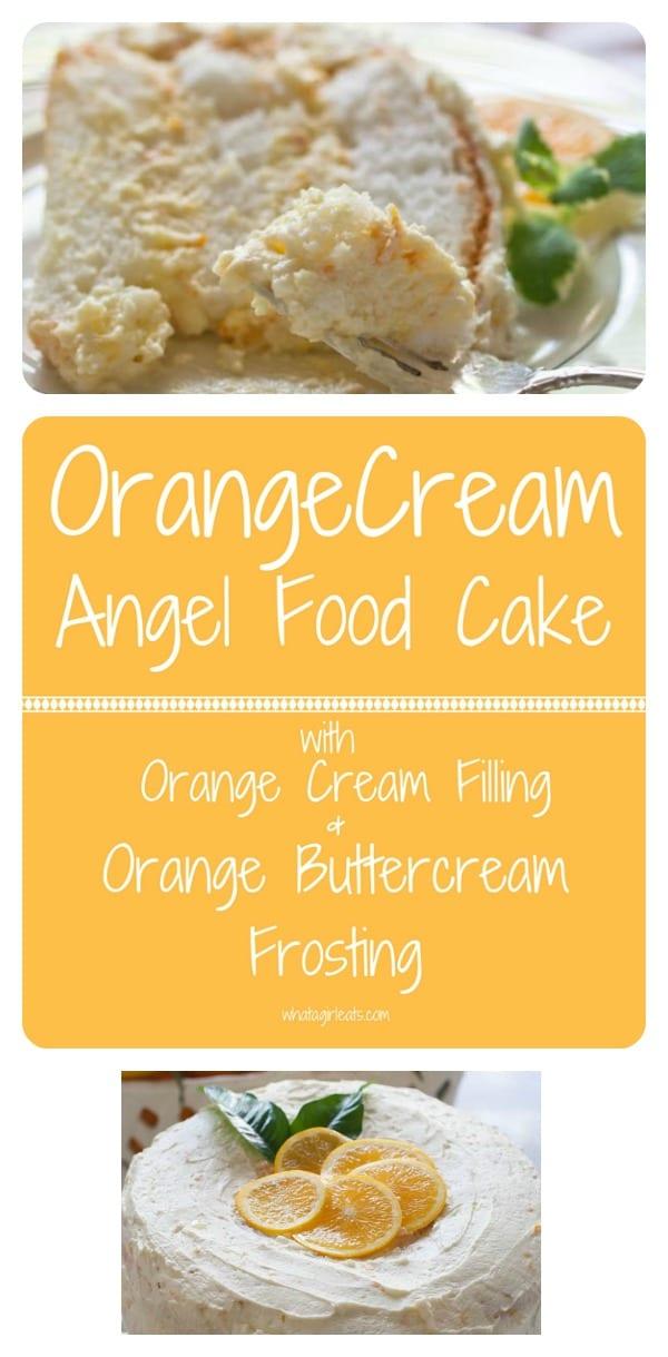 Orange Cream Angel Food Cake with Orange Cream Filling and Orange Buttercream