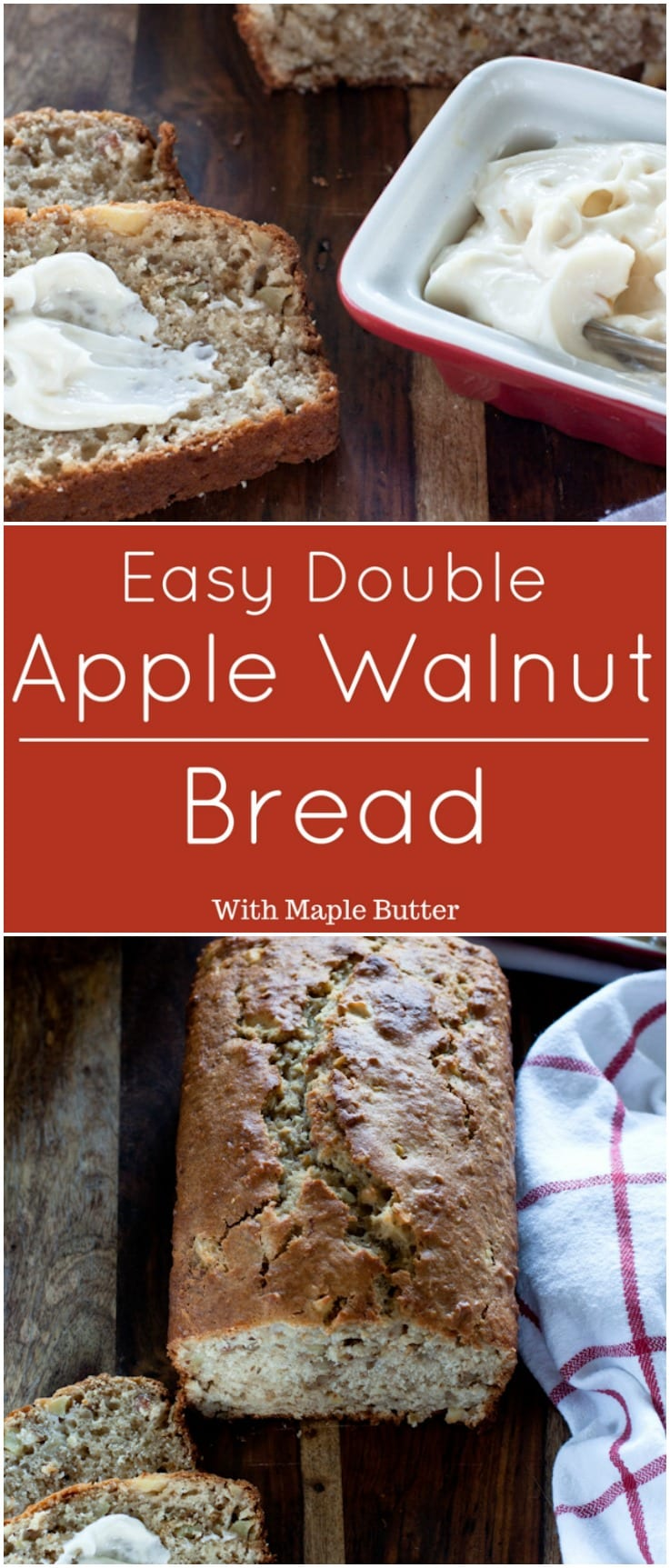 Double Apple Walnut Bread with Maple Butter.