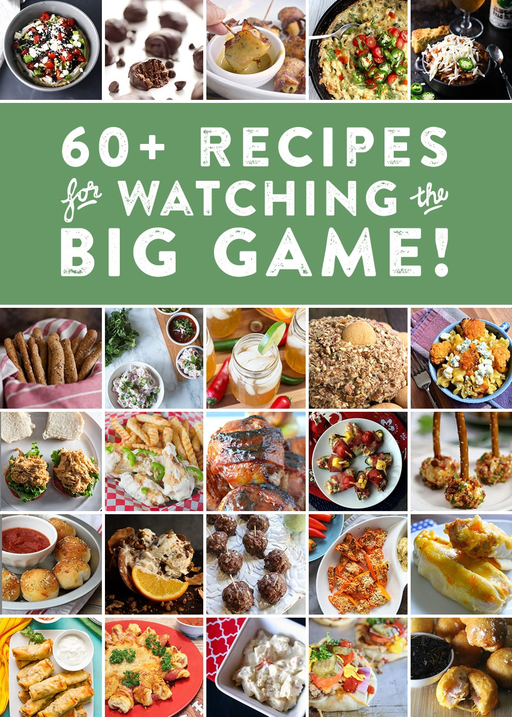 60 recipes for watching the Super Bowl.