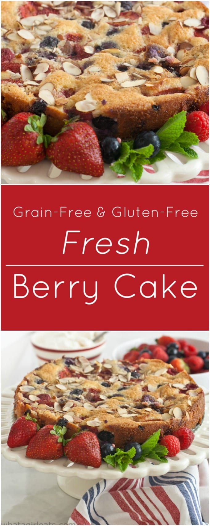 Grain and Gluten-free Fresh Berry Cake.