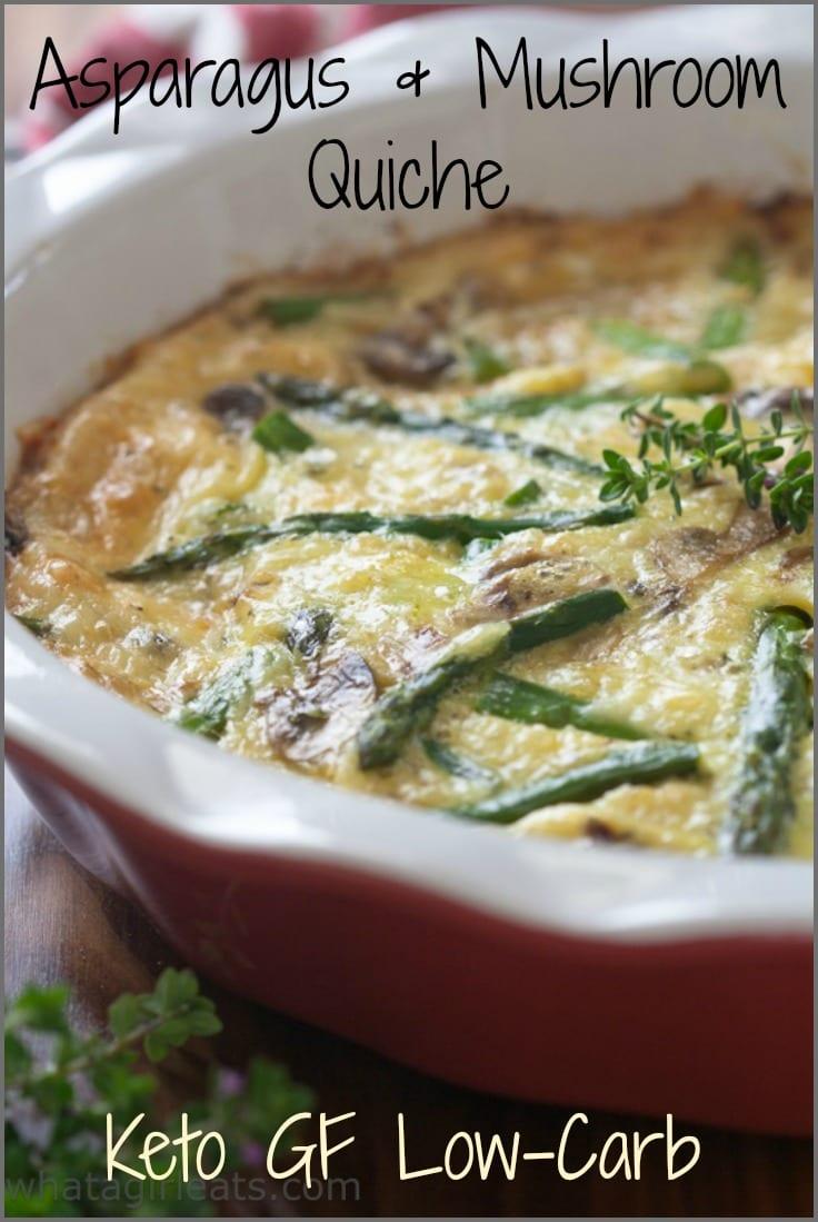 Low carb keto asparagus mushroom quiche