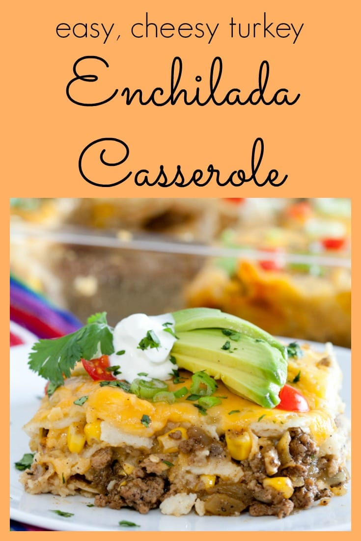Easy, cheesy turkey enchilada casserole is budget friendly and gluten free! #budgetmeal #groundmeat #groundbeef #groundturkey #mexicanfood #texmex #enchiladas #casserole