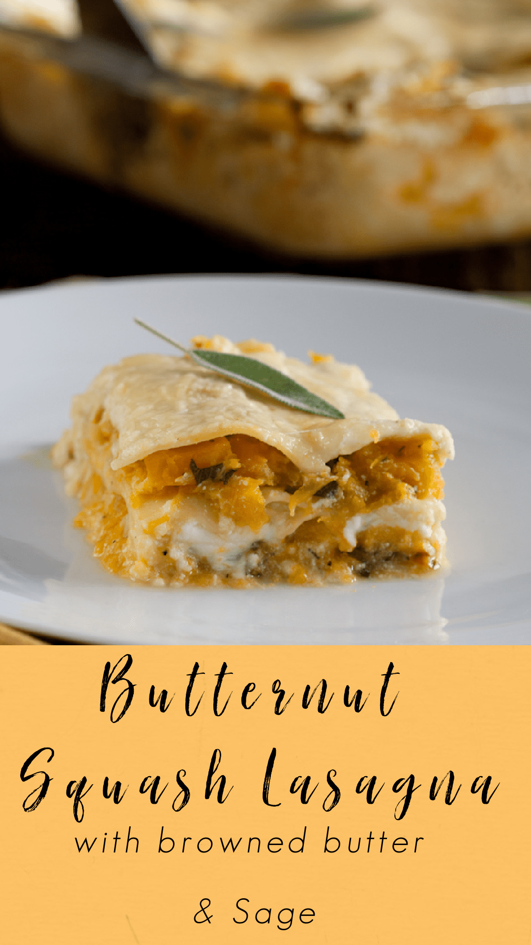 Butternut Squash Lasagna with Browned Butter and Sage.