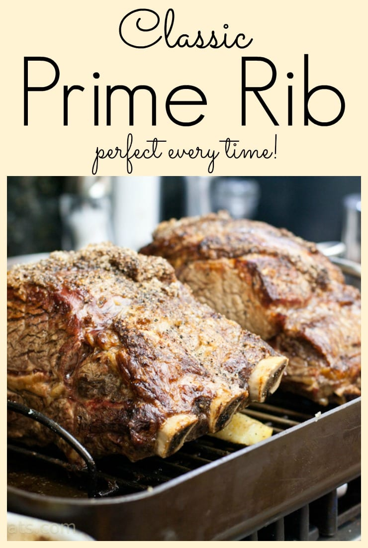 Classic prime rib, perfect every time!